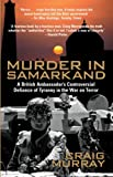 Murder in Samarkand (1845961943) by Craig Murray