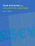Fair Division and Collective Welfare (0262134233) by Hervé Moulin