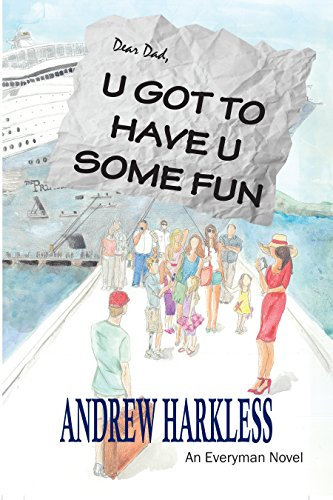 Book: U Got to Have U Some Fun by Andrew Harkless