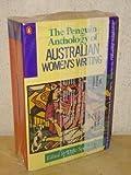 The Penguin Anthology of Australian Women's Writing (Penguin Australian women's library) (0140112375) by Spender, Dale