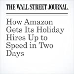 How Amazon Gets Its Holiday Hires Up to Speed in Two Days | Laura Stevens