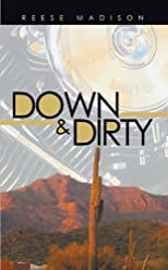 Down &amp; Dirty