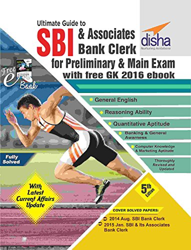 Ultimate Guide for SBI and Associates Bank Clerk Prelim and Main Exam (with Free GK 2016 E-Book)