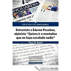 """Edurne Pasaban: """"Quiero ir a monta�as que no haya escalado nadie"""""""