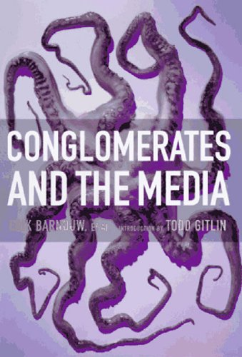Conglomerates and the Media PDF