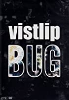 vistlip/BUG [DVD]()