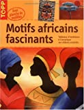 echange, troc Katrin Freudenberger, Brigitte Pohle, Alice Rögele - Motifs africains fascinants