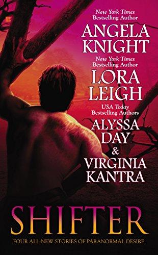 Angela Knight, Lora Leigh, Virginia Kantra  Alyssa Day - Shifter