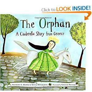The Orphan: A Cinderella Story from Greece by