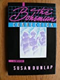 The Bohemian Connection: A Mystery (0312087454) by Dunlap, Susan