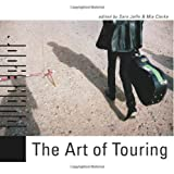 The Art of Touring [With DVD]