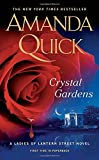 Crystal Gardens (Ladies of Lantern Street Novels)