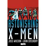 Astonishing X-Men By Joss Whedon & John Cassaday Omnibus HCby John Cassaday
