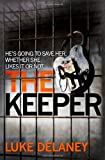 The Keeper (DI Sean Corrigan, Book 2) (Di Sean Corrigan 2)