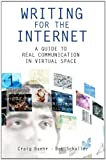 img - for Writing for the Internet: A Guide to Real Communication in Virtual Space book / textbook / text book