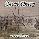 Hit the Dirt by SPEED THEORY (2006-10-23)