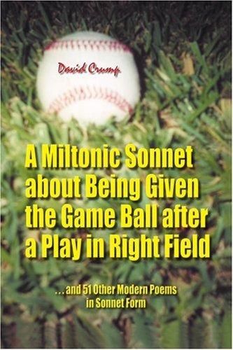 关于得到球后打在右外野的弥尔顿式十四行诗:......和其他 51 现代诗在十四行诗的形式
