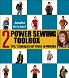 Power Sewing Toolbox 2 (Tips & Techniques Not Found In Patterns) (0982322321) by Sandra Betzina