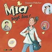 Mia legt los (Mia 1) | Susanne Fülscher