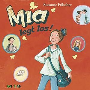 Mia legt los (Mia 1) Hörbuch