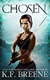Chosen (The Warrior Chronicles, 1) (English Edition)