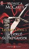 Les MacLeods, Tome 3 : La fierté du Highlander
