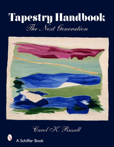 Tapestry Handbook: The Next Generation (Schiffer Books)