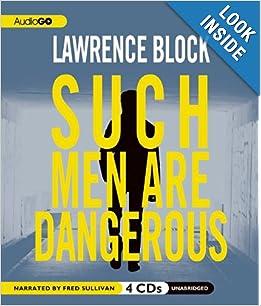 Such Men Are Dangerous - Lawrence Block