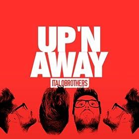 Up 'n Away (Video Edit)