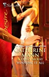 img - for Winning It All: Pregnant with the Playboy's Baby\His Accidental Fiancee (Silhouette Desire) book / textbook / text book