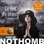 Le fait du prince | Amélie Nothomb
