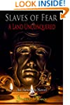 Slaves of Fear: A Land Unconquered