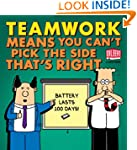Teamwork Means You Can't Pick the Sid...