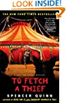 To Fetch a Thief: A Chet and Bernie M...