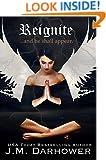 Reignite (Extinguish Book 2)