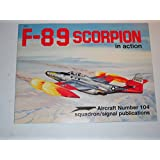 F-89 Scorpion in Action - Aircraft No. 104