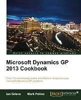 Microsoft Dynamics GP 2013 Cookbook Front Cover