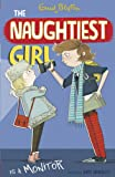 Enid Blyton Naughtiest Girl: 3: Naughtiest Girl Is A Monitor