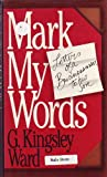 img - for Mark My Words : Letters Of A Businessman To His Son book / textbook / text book