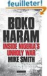 Boko Haram: Inside Nigeria�s Unholy War