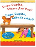 Big Book: Lupe Lupita, Where Are You? / Lupe Lupita, ¿dónde estás? (English and Spanish Foundations Series) (English and Spanish Edition)