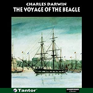 The Voyage of the Beagle (Unabridged) Audiobook