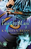 Paint by Magic (Time Travel Mysteries) (0152049258) by Reiss, Kathryn