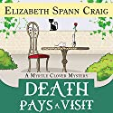 Death Pays a Visit: A Myrtle Clover Mystery, Volume 7 Audiobook by Elizabeth Spann Craig Narrated by Linda Kimbrough