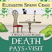 Death Pays a Visit: A Myrtle Clover Mystery, Volume 7 | Elizabeth Spann Craig