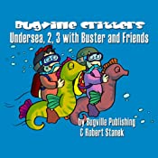 Undersea, 2, 3 with Buster and Friends: Bugville Jr. Learning Adventures | Robert Stanek