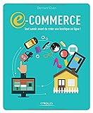 E-commerce : Tout savoir avant de créer une boutigne en ligne !...