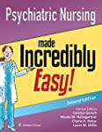 Psychiatric Nursing Made Incredibly E...