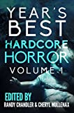 img - for Year's Best Hardcore Horror Volume 1 book / textbook / text book
