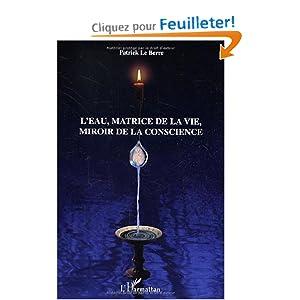 L 39 eau la matrice de la vie miroir de la for Astrologie ou le miroir de la vie